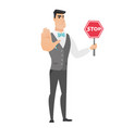 caucasian groom holding stop road sign vector image vector image