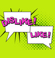 dislike and like thumbs up and down dislike vector image vector image
