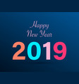new 2019 year paper perfect vector image vector image