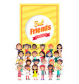 best friends forever poster with group of kids vector image