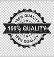 100 quality scratch grunge rubber stamp on vector image