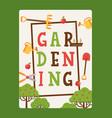 gardening typographic poster vector image