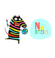 colorful positive zebra drawing no stress vector image vector image