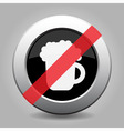 gray chrome button - no beer vector image vector image