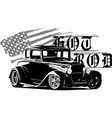 hot rod classicshotrod originalsloud and fast vector image vector image