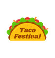 traditional mexican snack food taco festival sign vector image vector image