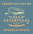 vintage label font named sky adventures vector image vector image
