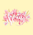 beautiful lettering spring hand drawn floral vector image vector image