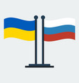 flag of ukraine and russiaflag stand vector image vector image