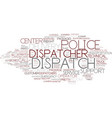 dispatch word cloud concept vector image vector image