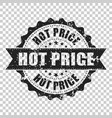 hot price scratch grunge rubber stamp on isolated vector image vector image