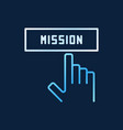 hand and mission button colored line icon vector image