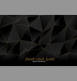 low poly black and golden background design vector image vector image
