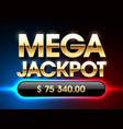 mega jackpot banner for lottery or casino games vector image vector image