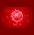covid19 19 corona virus outbreak earth 3d style vector image vector image
