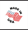 made in usa sign logo american flag us icon with vector image