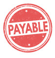 payable sign or stamp vector image vector image