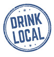 drink local grunge rubber stamp vector image