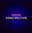 house construction neon text vector image vector image