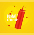 realistic detailed 3d red ketchup bottle ad poster vector image vector image