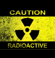 caution radioactive sign vector image vector image