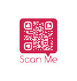 chat bubble with qr code and scan me sign scanned vector image vector image