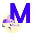 letter m - mouse vector image vector image