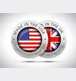 made in uk and usa flag metal icon vector image vector image