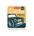 retro service and repair open 24 7 premium club vector image vector image
