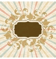 Retro background with vintage floral ornate frame vector image