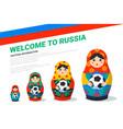 russian matrioshka banner template russia symbol vector image