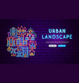 urban landscape neon banner design vector image