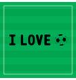 I Love football1 vector image