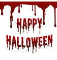 happy halloween day drop down blood stain vector image vector image