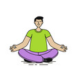 relaxed man sitting in lotus position yoga relax vector image vector image
