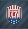 veterans day text on realistic sign vector image
