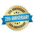 25th anniversary round isolated gold badge vector image vector image