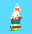arab old man teacher sitting on stack of books vector image