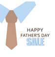 sale bannerflyer or poster of happy fathers day vector image