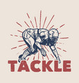 t shirt design tackle with football player doing vector image vector image