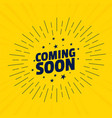 coming soon background with line rays burst vector image vector image
