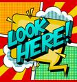 look here word comic book pop art vector image vector image