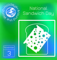 national sandwich day 3 november food holiday in vector image vector image