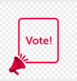 vote message quote megaphone icon vector image vector image