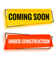 coming soon and under construction two web banner vector image vector image