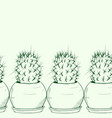 background seamless with a green cactus in a pot vector image