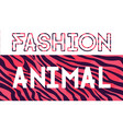 fashion animal lettering sales vector image