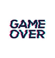 game over glitch pattern retro background video vector image vector image