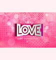 happy valentine s day pink pattern abstract shape vector image vector image