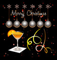 merry christmas xmas balls and cocktail glass vector image vector image